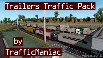 "Мод ""Trailers traffic pack by TrafficManiac v5.1"" для Euro Truck Simulator 2"